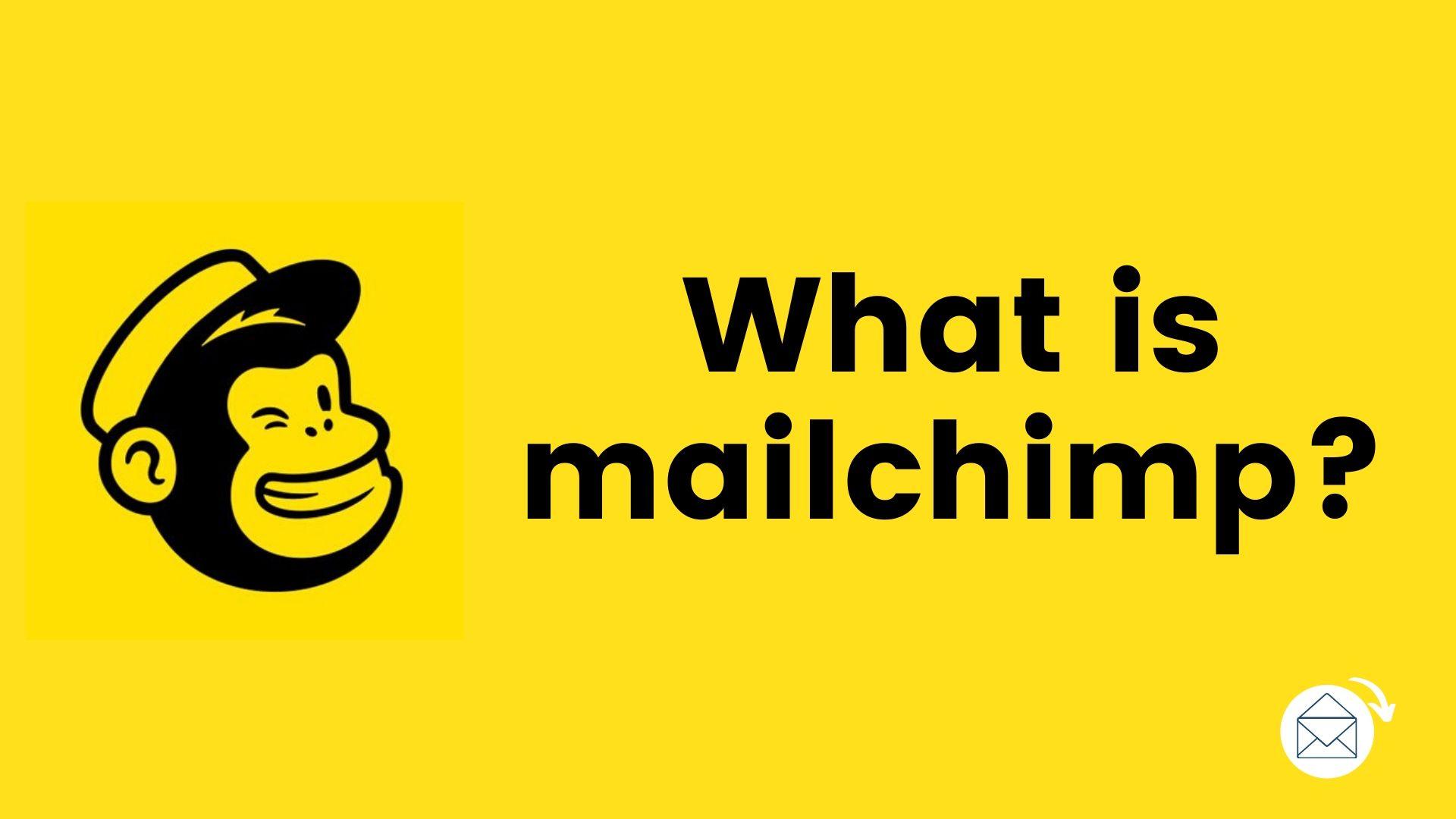 what is mailchimp? (defination)