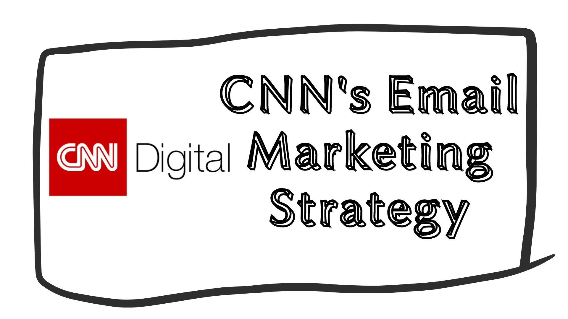 CNN Email Marketing strategy for website traffic growth