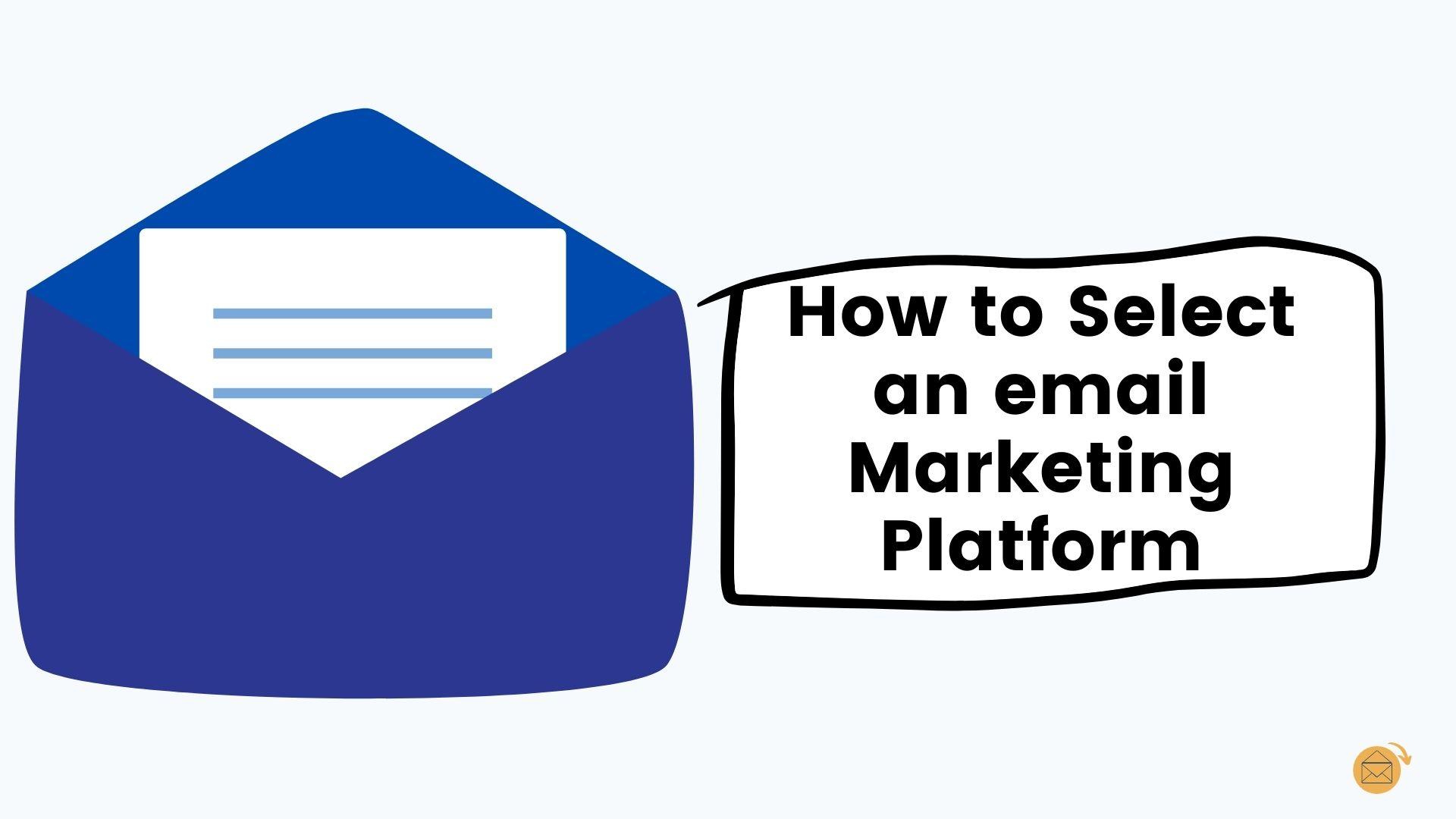 Factors of choosing the best email marketing platform